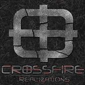 Realizations by Crossfire