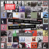 The Cherry Red Records Singles Collection - Part 8 von Various Artists