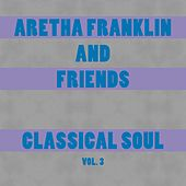Classical Soul Vol. 3 by Various Artists