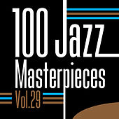 100 Jazz Masterpieces, Vol.29 by Various Artists