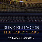 The Early Years - 75 Jazz Classics by Various Artists