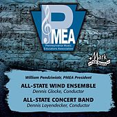 2013 Pennsylvania Music Educators Association (PMEA): All-State Wind Ensemble & All-State Concert Band de Various Artists