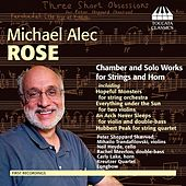 Rose: Music for Strings and Horn by Various Artists