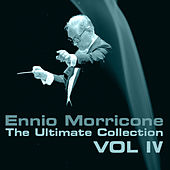 Ennio Morricone, The Ultimate Collection, Vol. 4 by Ennio Morricone