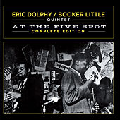 At the Five Spot. Complete Edition by Booker Little
