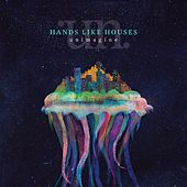 Unimagine de Hands Like Houses