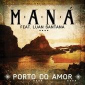 Porto do Amor van Maná