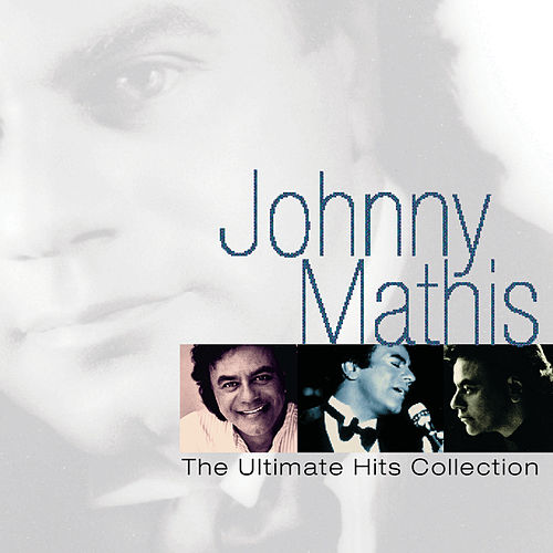 The Ultimate Hits Collection by Johnny Mathis