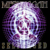 Selfcaged by Meshuggah
