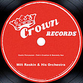 Exotic Percussion - Pele's Creation & Heavenly Sea by Milt Raskin & His Orchestra