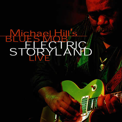 Electric Storyland Live Vol. 2 by Michael Hill
