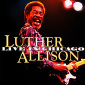 Live In Chicago Vol. 2 von Luther Allison