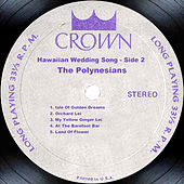 Hawaiian Wedding Song - Side 2 by The Polynesians