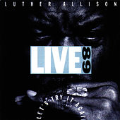 Live '89: Let's Try It Again by Luther Allison