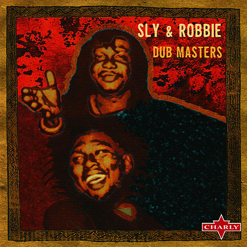 Dub Masters CD1 by Sly and Robbie