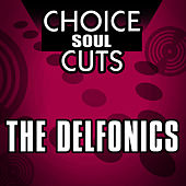 Choice Soul Cuts by The Delfonics