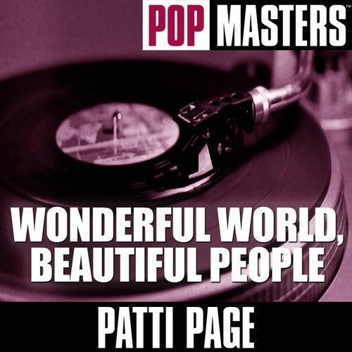 Pop Masters: Wonderful World, Beautiful People by Patti Page