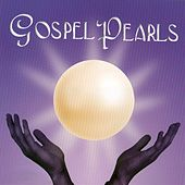 Gospel Pearls by Various Artists