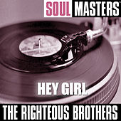 Soul Masters: Hey Girl by The Righteous Brothers