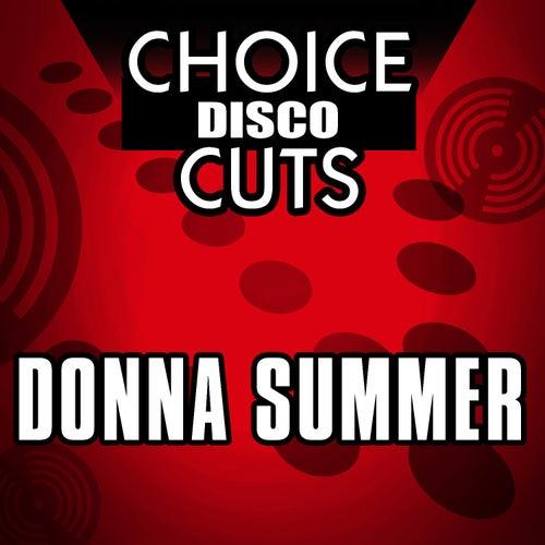 Choice Disco Cuts by Donna Summer