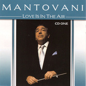 Love Is In The Air Vol. 1 by Mantovani