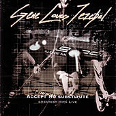 Accept No Substitute - Greatest Hits (Live) Disc Two by Gene Loves Jezebel
