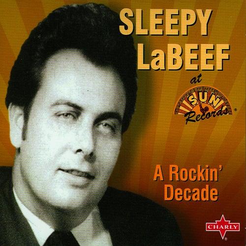 A Rockin' Decade by Sleepy LaBeef