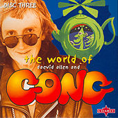 The World Of Daevid Allen And Gong CD3 by Various Artists
