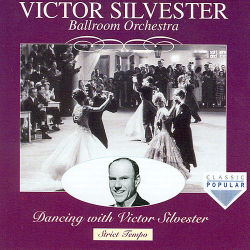 Dancing With Victor Sylvester by Victor Silvester
