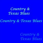 Country and Texas Blues by Various Artists