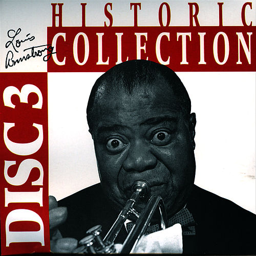 Historic Collection Vol. 3 by Louis Armstrong