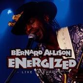 Energized - Live In Europe Vol. 1 by Bernard Allison