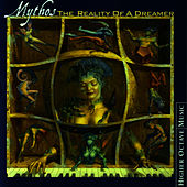The Reality Of A Dreamer by Mythos