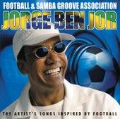 Football & Samba Groove Association by Jorge Ben Jor