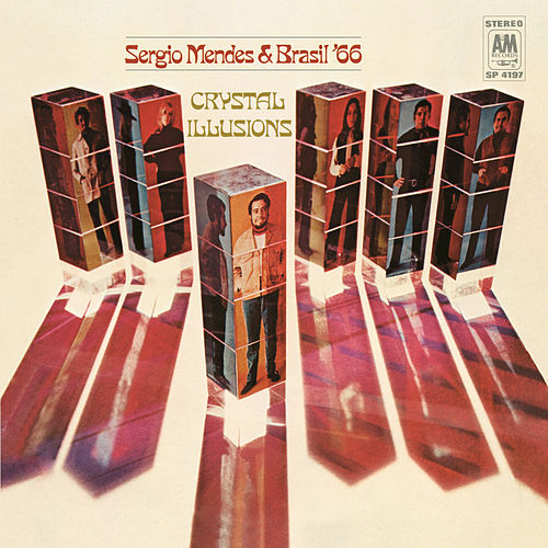 Crystal Illusions by Sergio Mendes