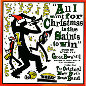 All I Want for Christmas is the Saints To Win by Various Artists