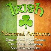 Irish National Anthems by Various Artists
