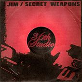 Secret Weapons by Jim