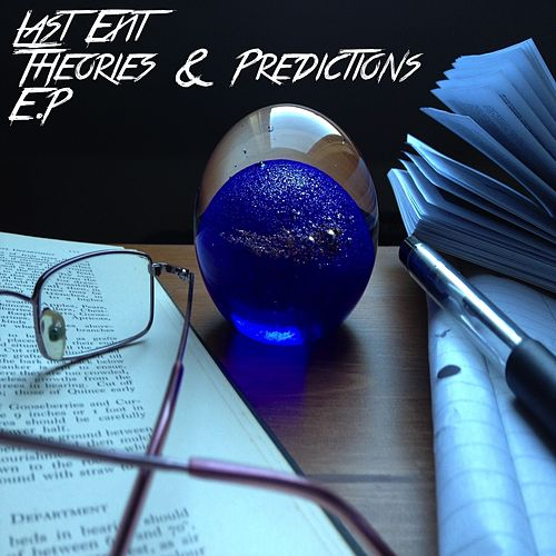 Theories & Predictions (EP) by Last Exit