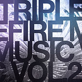 Triple Fire Music Vol.2 by Various Artists