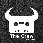 The Crew by Dan Bull