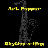 Rhythm-a-Ning by Art Pepper