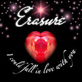 I Could Fall in Love With You (Jeremy Wheatley Radio Mix) von Erasure