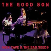 The Good Son (Remastered) de Nick Cave