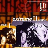 From I Extreme II Another (Deluxe Bonus Edition) di II D Extreme