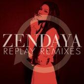 Replay Remixes de Zendaya