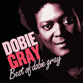 Best of Dobie Gray de Dobie Gray