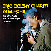 In Europe. The Complete 1961 Copenhagen Concerts (Bonus Track Version) by Eric Dolphy