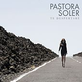 Te despertaré de Pastora Soler