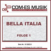 Bella Italia, Folge 1 by Various Artists